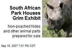 South African Park Houses Grim Exhibit