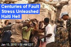 Centuries of Fault Stress Unleashed Haiti Hell
