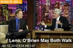 Leno, O'Brien May Both Walk