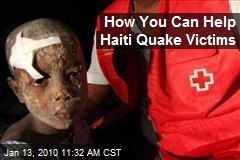 How You Can Help Haiti Quake Victims