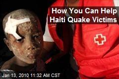 How You Can Help Haiti Quake Victims