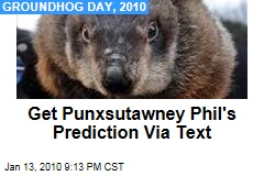 Get Punxsutawney Phil's Prediction Via Text
