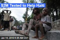 $2M Texted to Help Haiti