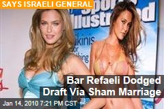Bar Refaeli Dodged Draft Via Sham Marriage