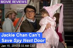 Jackie Chan Can't Save Spy Next Door