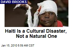 Haiti Is a Cultural Disaster, Not a Natural One