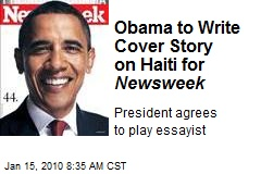 Obama to Write Cover Story on Haiti for Newsweek