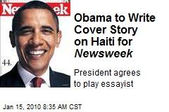 Obama to Write Cover Story on Haiti for Newsweek