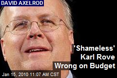 'Shameless' Karl Rove Wrong on Budget