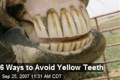6 Ways to Avoid Yellow Teeth