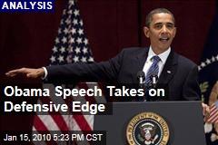 Obama Speech Takes on Defensive Edge