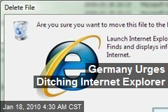 Germany Urges Ditching Internet Explorer