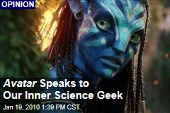 Avatar Speaks to Our Inner Science Geek