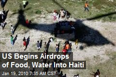 US Begins Airdrops of Food, Water Into Haiti
