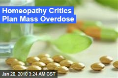 Homeopathy Critics Plan Mass Overdose