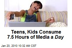 Teens, Kids Consume 7.5 Hours of Media a Day