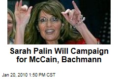 Sarah Palin Will Campaign for McCain, Bachmann