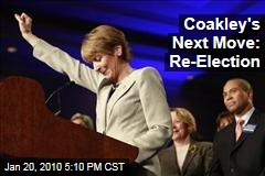 Coakley's Next Move: Re-Election