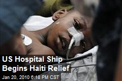 US Hospital Ship Begins Haiti Relief