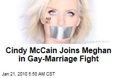 Cindy McCain Joins Meghan in Gay-Marriage Fight