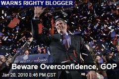 Beware Overconfidence, GOP