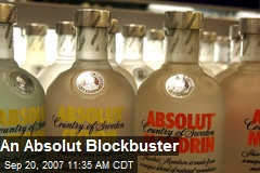 An Absolut Blockbuster