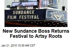 New Sundance Boss Returns Festival to Artsy Roots