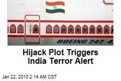 Hijack Plot Triggers India Terror Alert