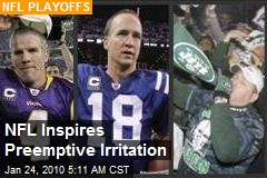 NFL Inspires Preemptive Irritation