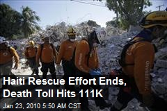 Haiti Rescue Effort Ends, Death Toll Hits 111K