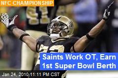 Saints Work OT, Earn 1st Super Bowl Berth