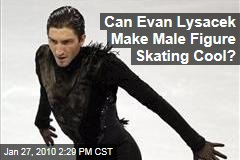 Can Evan Lysacek Make Male Figure Skating Cool?