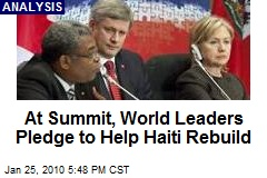 At Summit, World Leaders Pledge to Help Haiti Rebuild
