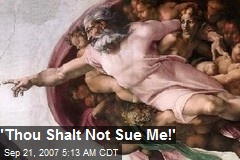 'Thou Shalt Not Sue Me!'