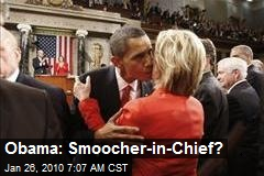 Obama: Smoocher-in-Chief?
