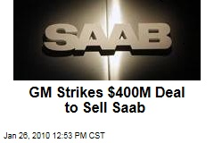 GM Strikes $400M Deal to Sell Saab