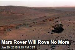 Mars Rover Will Rove No More