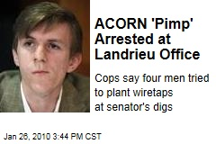 ACORN 'Pimp' Arrested at Landrieu Office
