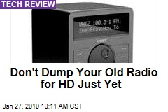 Don't Dump Your Old Radio for HD Just Yet