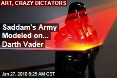 Saddam's Army Modeled on... Darth Vader