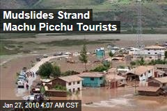 Mudslides Strand Machu Picchu Tourists