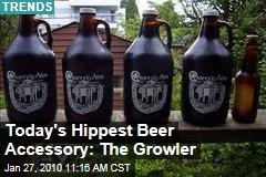 Today's Hippest Beer Accessory: The Growler