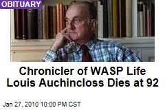 Chronicler of WASP Life Louis Auchincloss Dies at 92