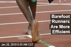 Barefoot Runners Are More Efficient