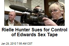 Rielle Hunter Sues for Control of Edwards Sex Tape