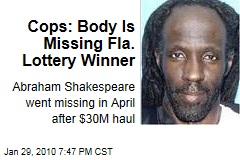 Cops: Body Is Missing Fla. Lottery Winner
