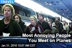 Most Annoying People You Meet on Planes