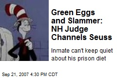 Green Eggs and Slammer: NH Judge Channels Seuss