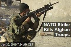 NATO Strike Kills Afghan Troops
