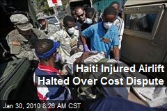 Haiti Injured Airlift Halted Over Cost Dispute